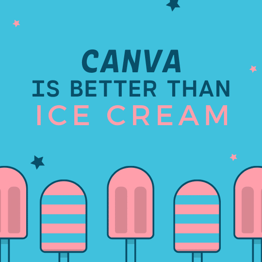 Canva is better than ice cream word with ice cream illustration images